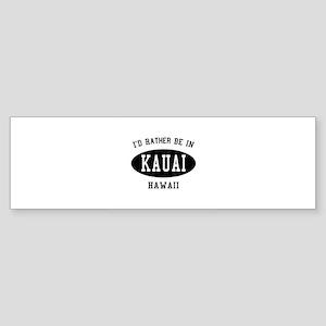 Kauai bumper stickers cafepress id rather be in kauai hawai bumper sticker reheart Images