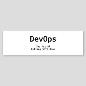 DevOps - The Art of Getting Sh*t Done Bumper Stick