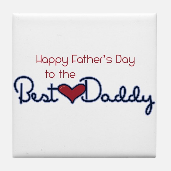Happy Fathers Day Tile Coaster