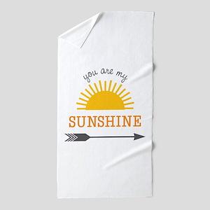 You Are My Sunshine Beach Towel