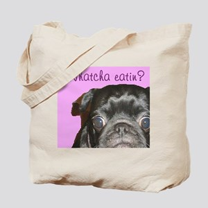 Whatcha Eatin Black Pug Tote Bag