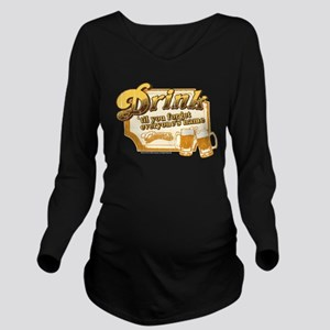 Cheers: Drink Long Sleeve Maternity T-Shirt