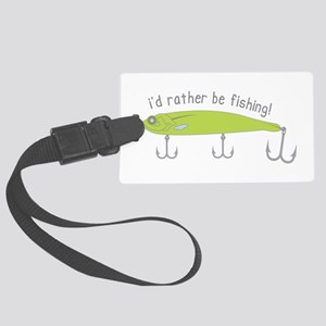 Rather Be Fishing Luggage Tag