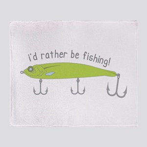 Rather Be Fishing Throw Blanket