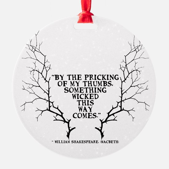 SOmething wicked this way comes Ornament