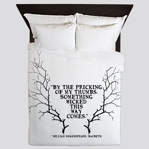 SOmething wicked this way comes Queen Duvet