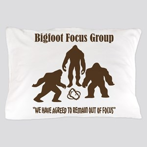 Big Foot Focus Group Pillow Case