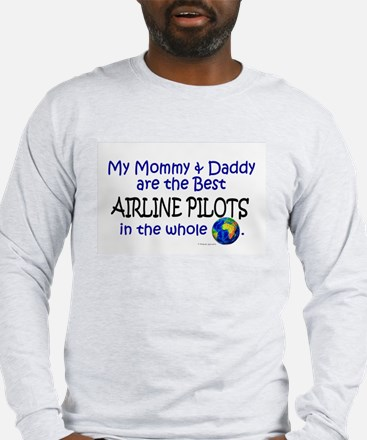 Best Airline Pilots In The World Long Sleeve T-Shi