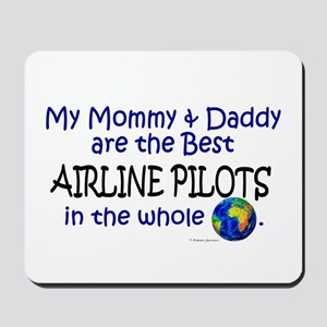 Best Airline Pilots In The World Mousepad