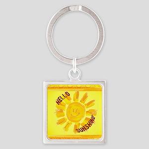 hello sunshine Keychains