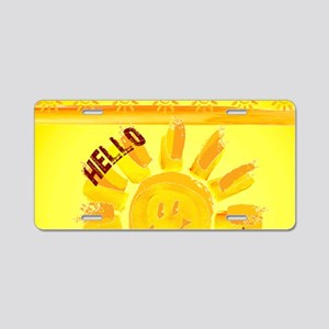 hello sunshine Aluminum License Plate