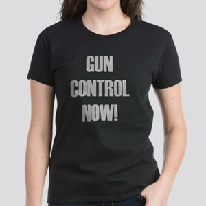 Gun Control Now Women's Dark T-Shirt