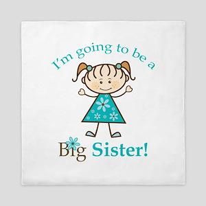 Big Sister to be Queen Duvet