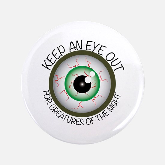 Keep Eye Out Button