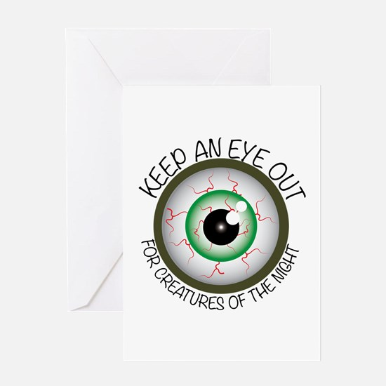 Keep Eye Out Greeting Cards