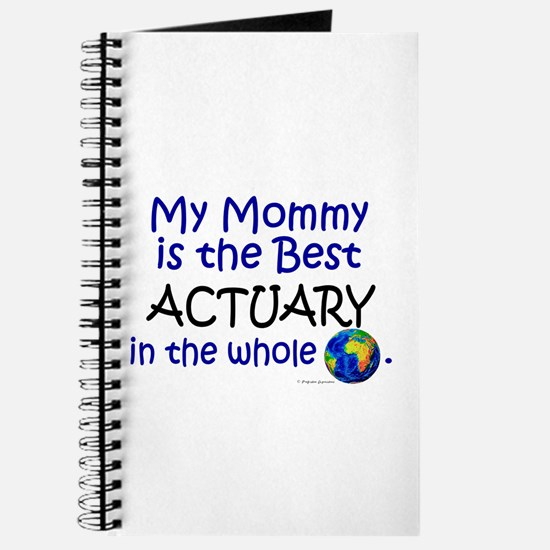 Best Actuary In The World (Mommy) Journal