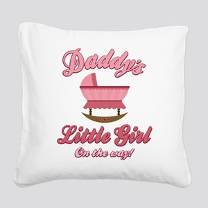 Daddy's Girl Square Canvas Pillow