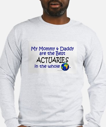 Best Actuaries In The World Long Sleeve T-Shirt