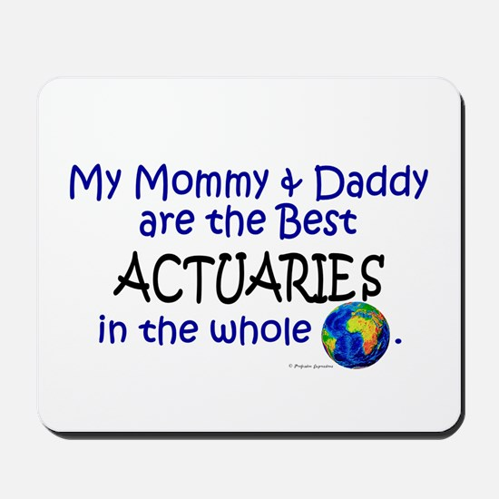 Best Actuaries In The World Mousepad