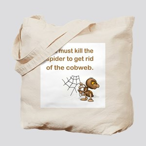 YOU MUST KILL... Tote Bag