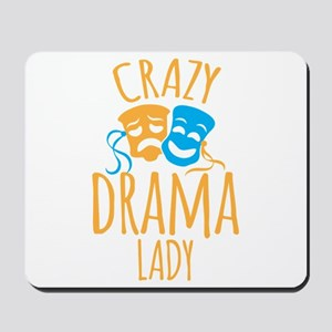 Crazy DRAMA LADY Mousepad