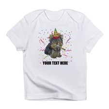 Custom Yorkie Birthday Infant T-Shirt