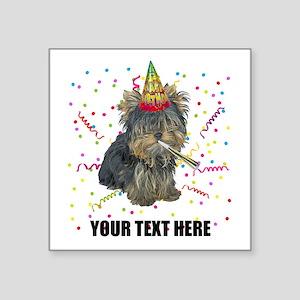 "Custom Yorkie Birthday Square Sticker 3"" x 3"""