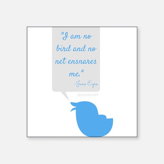 I'm No Bird Jane Eyre Tweet Sticker