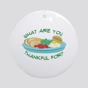 Thankful For Round Ornament