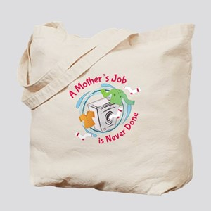 Mothers Job Tote Bag