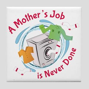 Mothers Job Tile Coaster