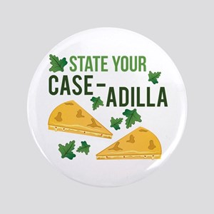 Your Case-adilla Button