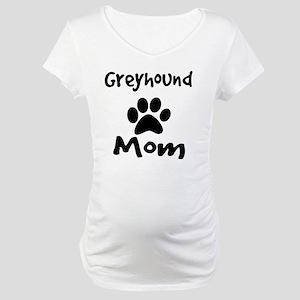 Greyhound Mom. Maternity T-Shirt