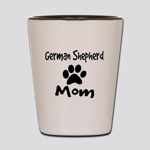 German Shepherd Mom Shot Glass