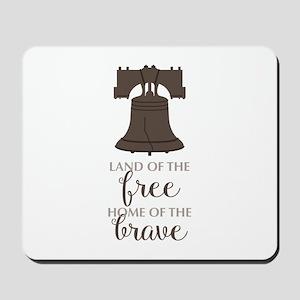 Land Of Free Mousepad