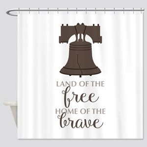 Land Of Free Shower Curtain