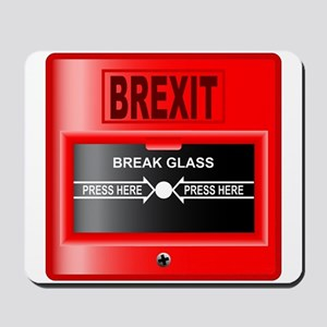 Brexit Break Glass Alarm Mousepad