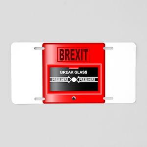 Brexit Break Glass Alarm Aluminum License Plate