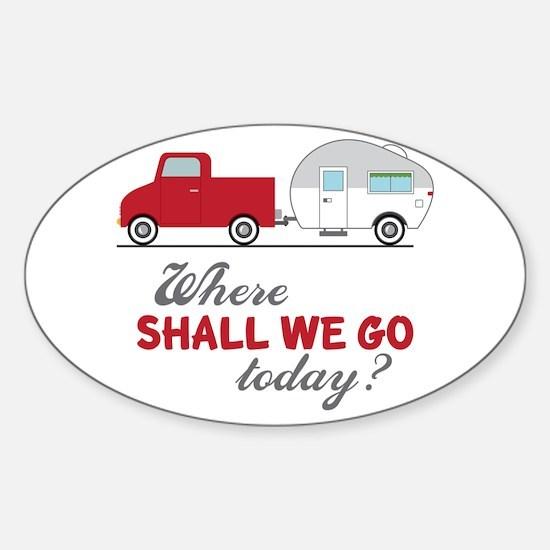 Where Shall We Go Decal