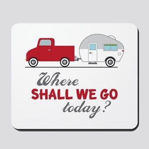 Where Shall We Go Mousepad