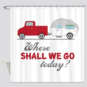 Where Shall We Go Shower Curtain