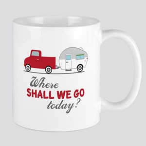 Where Shall We Go Mugs
