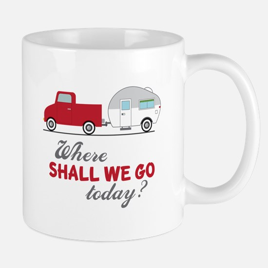 Where Shall We Go Mugs