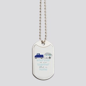 That Is Home Dog Tags