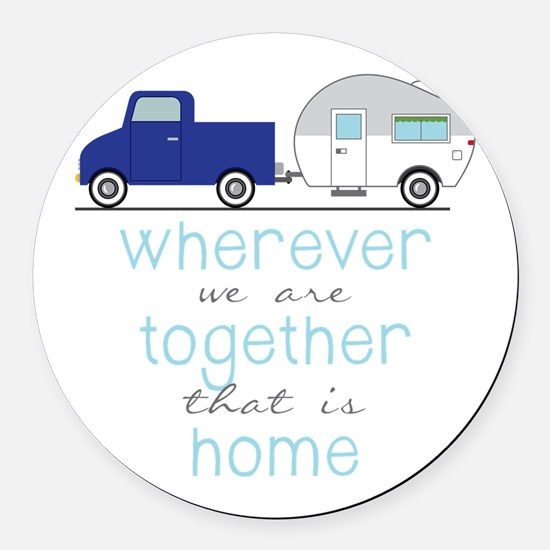 That Is Home Round Car Magnet