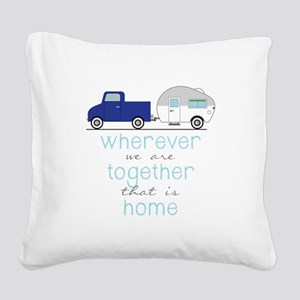 That Is Home Square Canvas Pillow