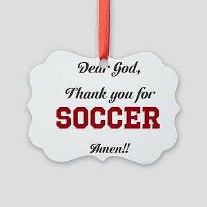 Thank God for Soccer Ornament