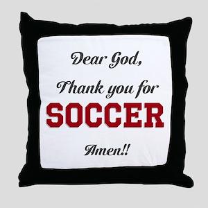 Thank God for Soccer Throw Pillow