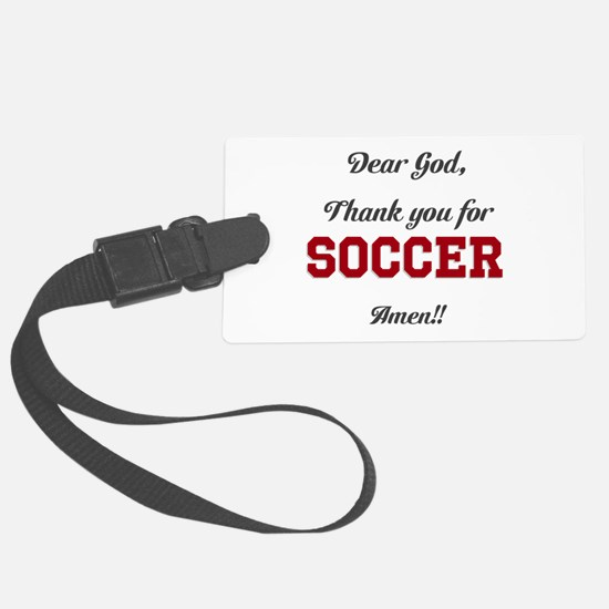 Thank God for Soccer Luggage Tag