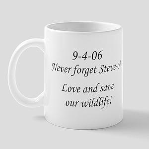 Never forget Steve-o! 11 oz Ceramic Mug
